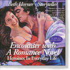 Encounter with a Romance Novel: Heroines in Everyday Life by Beth Horner